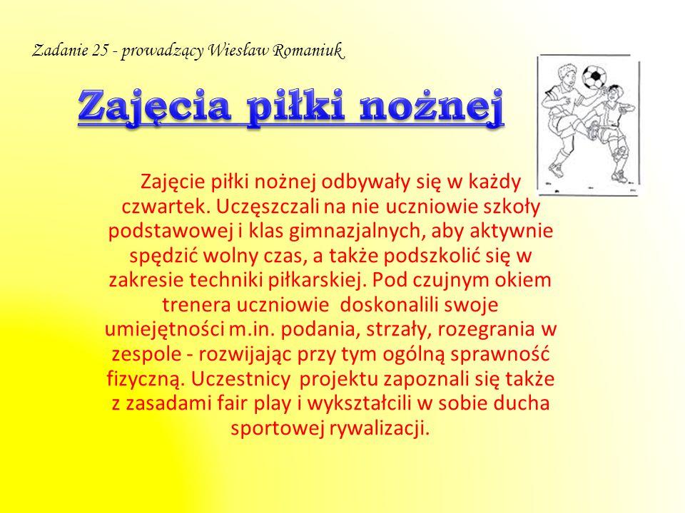 Zajęcia piłki nożnej Zadanie 25 - prowadzący Wiesław Romaniuk
