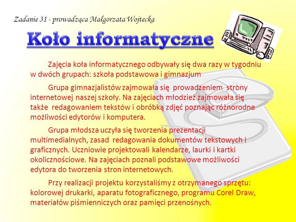 Koło informatyczne Zadanie 31 - prowadząca Małgorzata Wojtecka