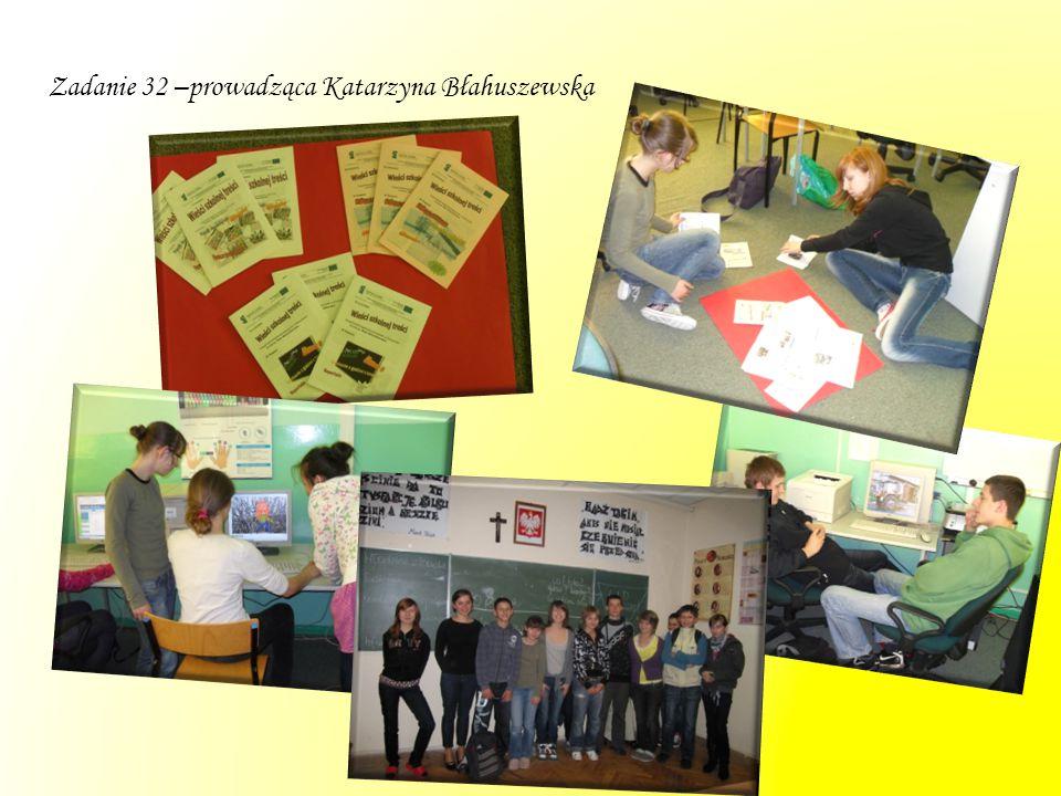 Zadanie 32 –prowadząca Katarzyna Błahuszewska
