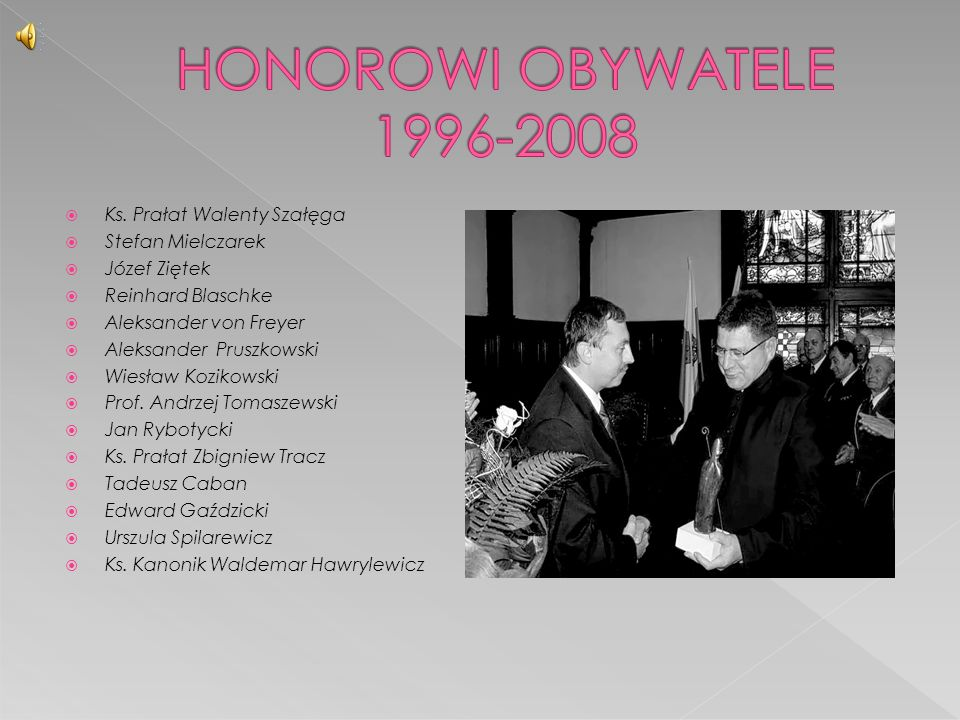 HONOROWI OBYWATELE 1996-2008 Ks. Prałat Walenty Szałęga