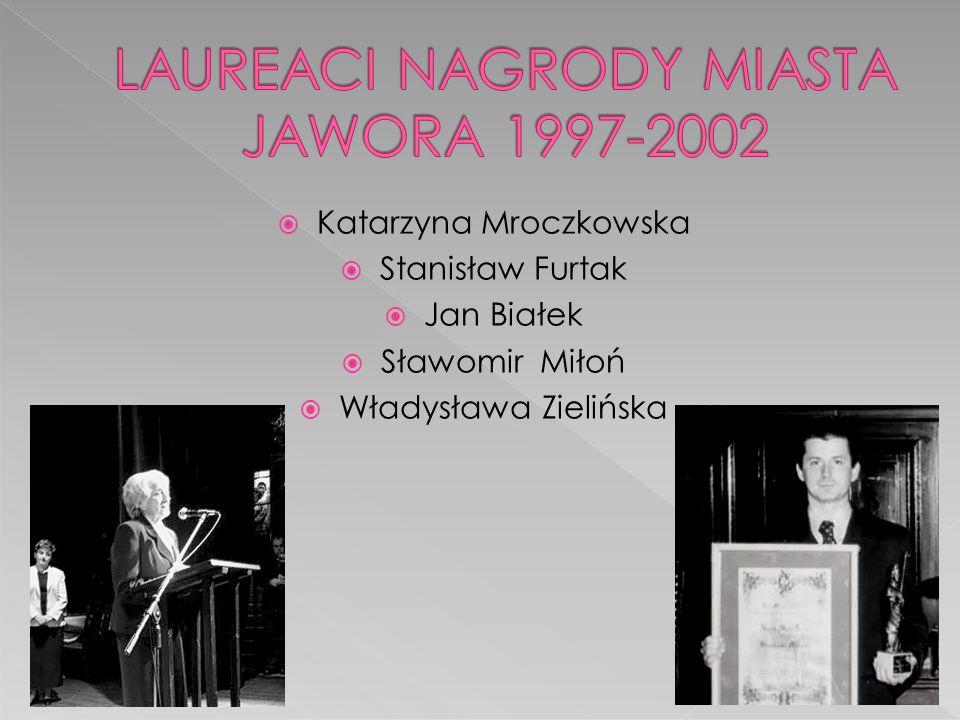 LAUREACI NAGRODY MIASTA JAWORA 1997-2002