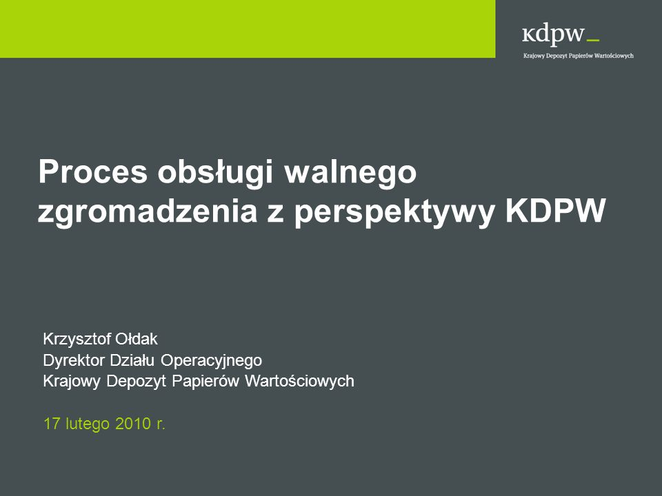 Proces obsługi walnego zgromadzenia z perspektywy KDPW