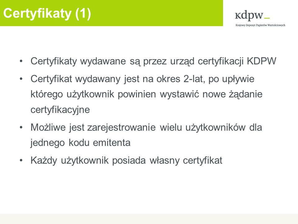 Certyfikaty (1) Certyfikaty wydawane są przez urząd certyfikacji KDPW