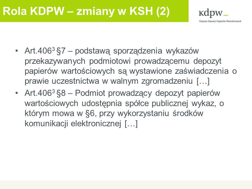 Rola KDPW – zmiany w KSH (2)