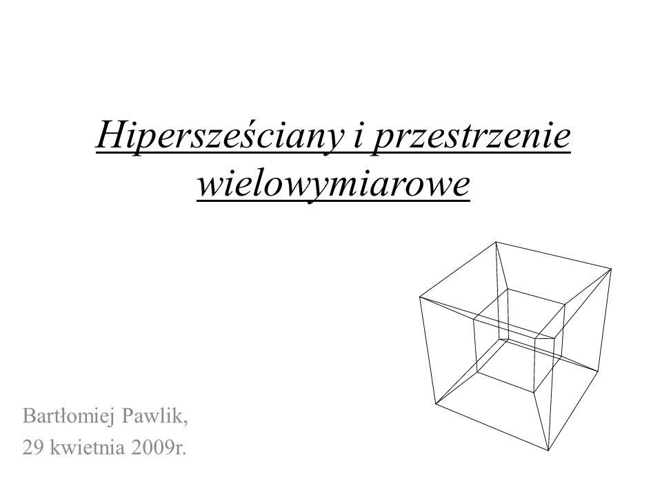 Hipersześciany i przestrzenie wielowymiarowe
