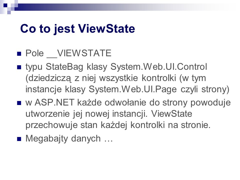 Co to jest ViewState Pole __VIEWSTATE