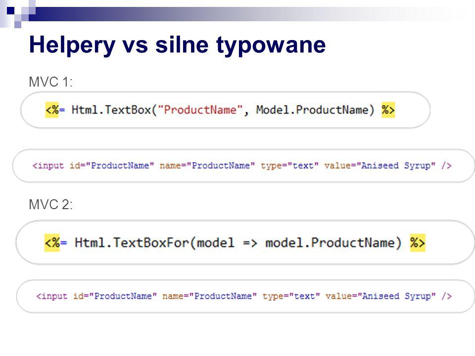 Helpery vs silne typowane