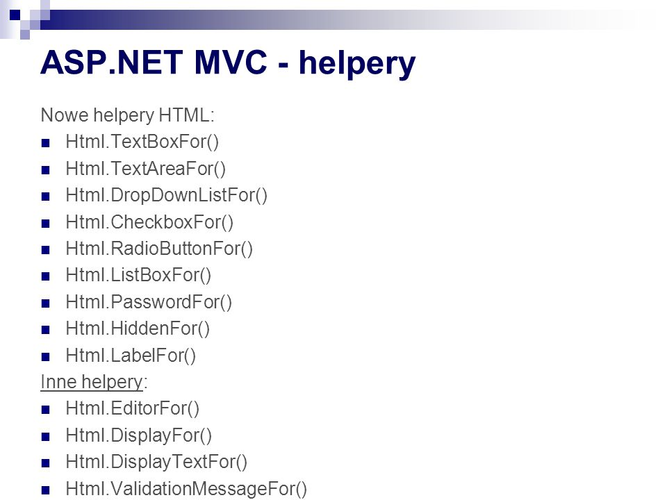 ASP.NET MVC - helpery Nowe helpery HTML: Html.TextBoxFor()