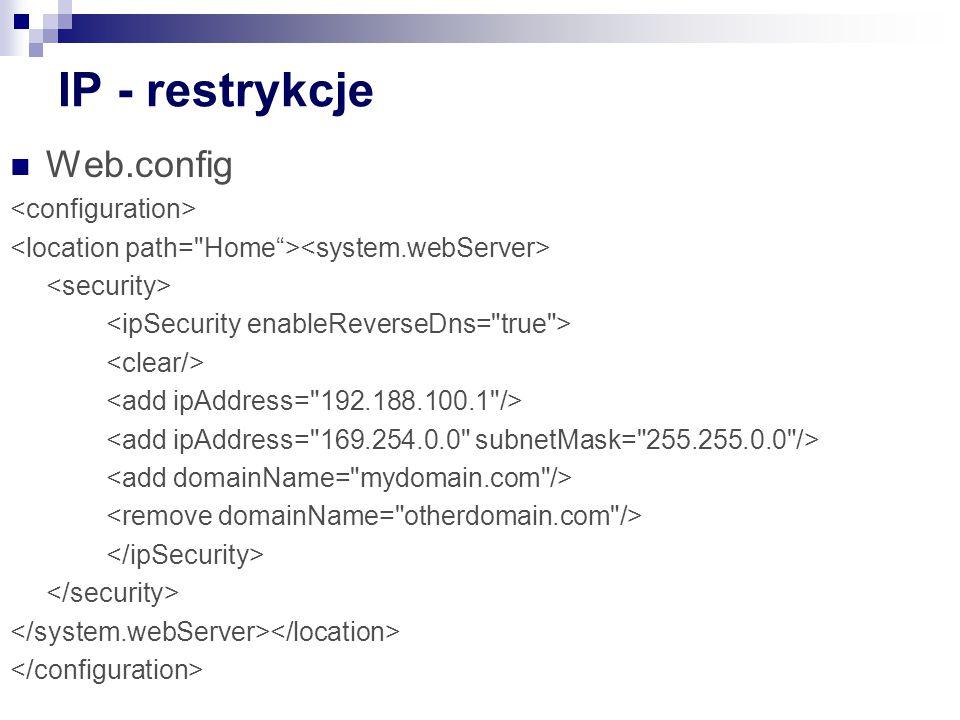 IP - restrykcje Web.config <configuration>