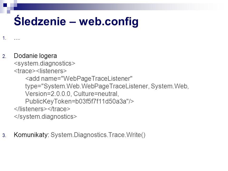 Śledzenie – web.config …