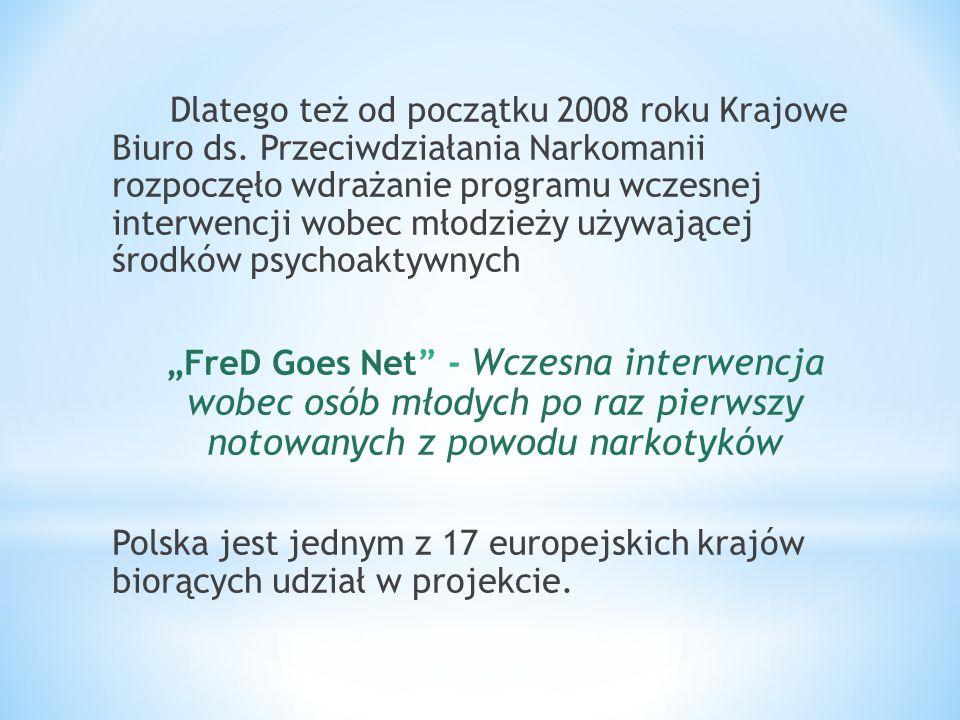 Dlatego też od początku 2008 roku Krajowe Biuro ds
