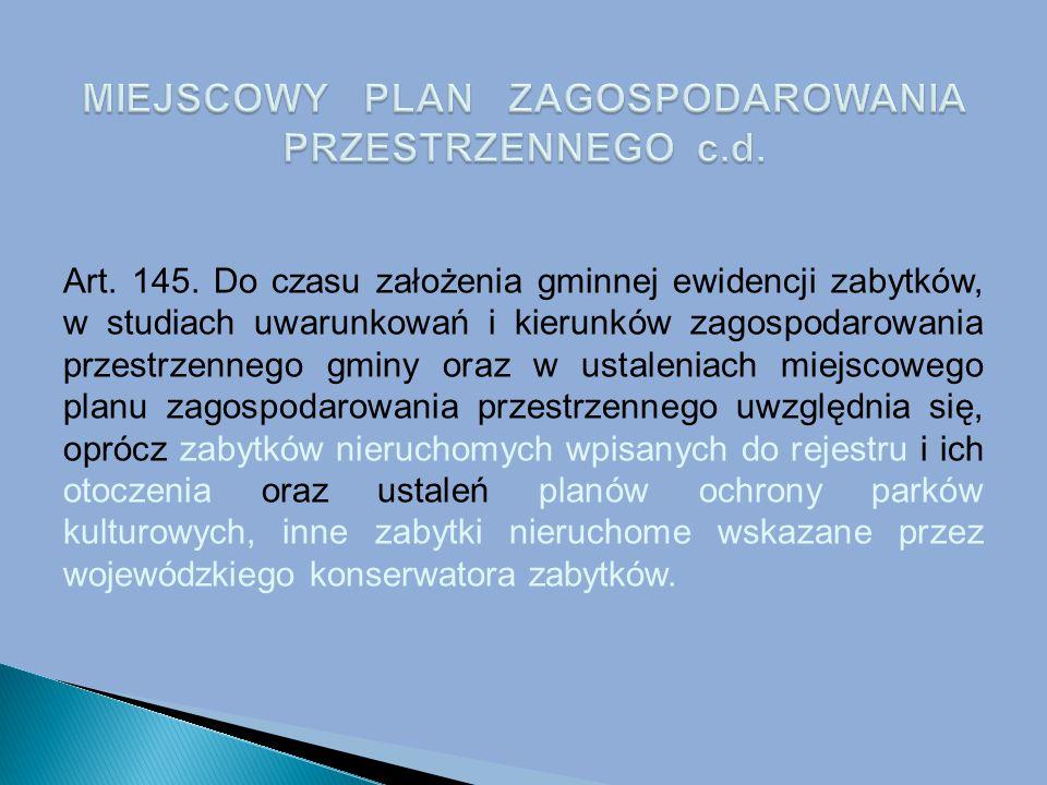 MIEJSCOWY PLAN ZAGOSPODAROWANIA PRZESTRZENNEGO c.d.