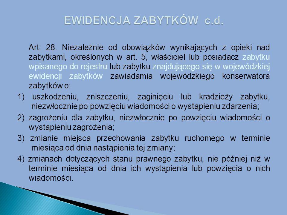 EWIDENCJA ZABYTKÓW c.d.
