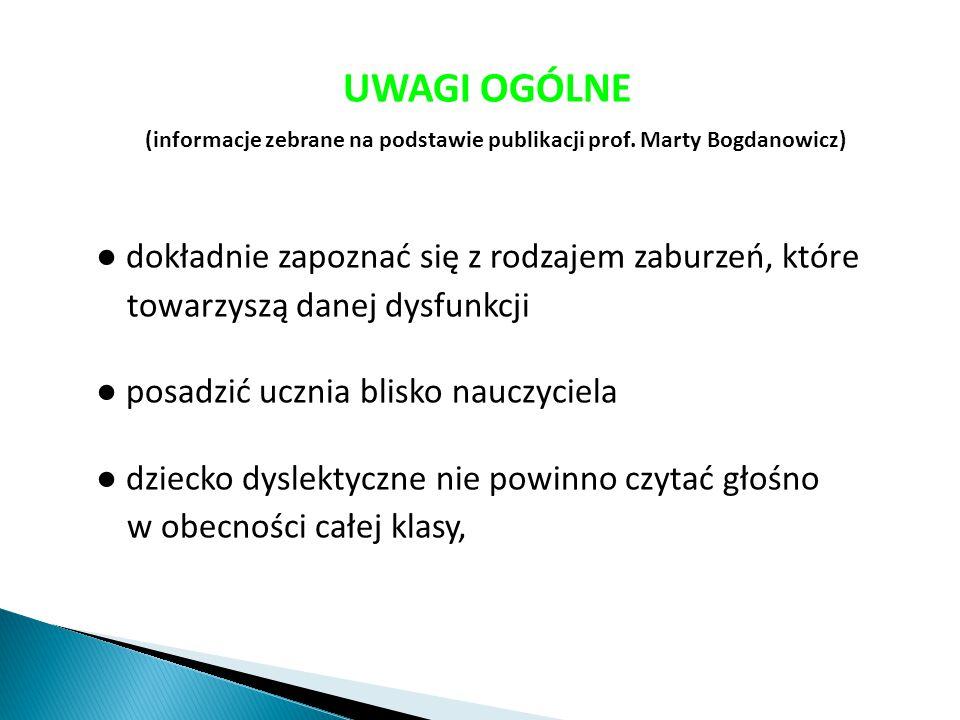 UWAGI OGÓLNE (informacje zebrane na podstawie publikacji prof