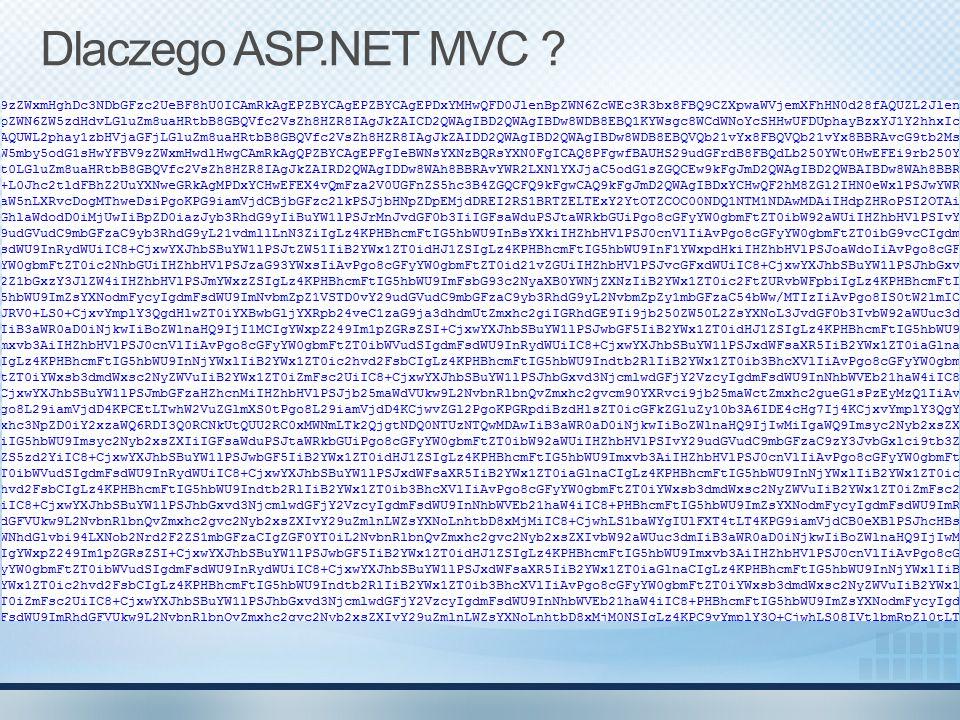 Dlaczego ASP.NET MVC