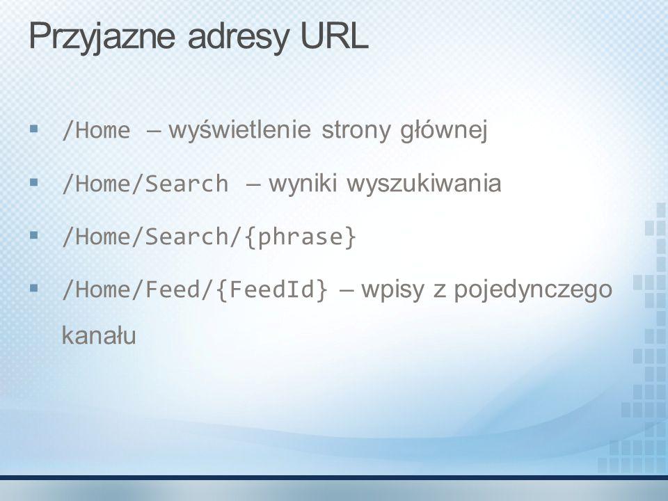 Przyjazne adresy URL /Home – wyświetlenie strony głównej
