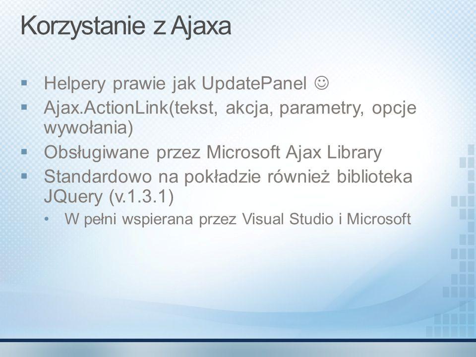 Korzystanie z Ajaxa Helpery prawie jak UpdatePanel 