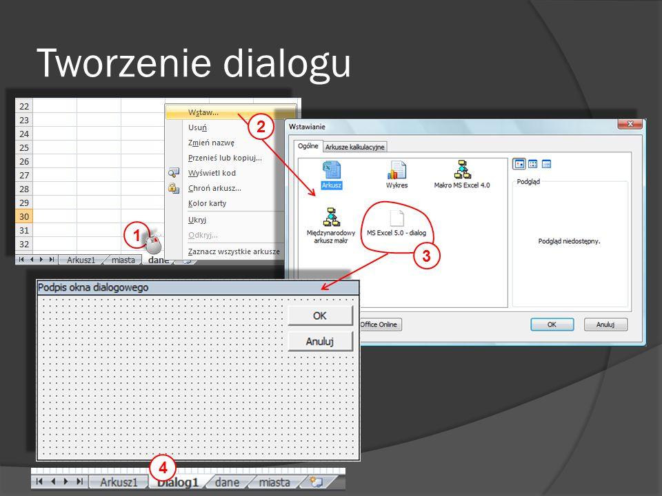 Tworzenie dialogu 2 1 3 4