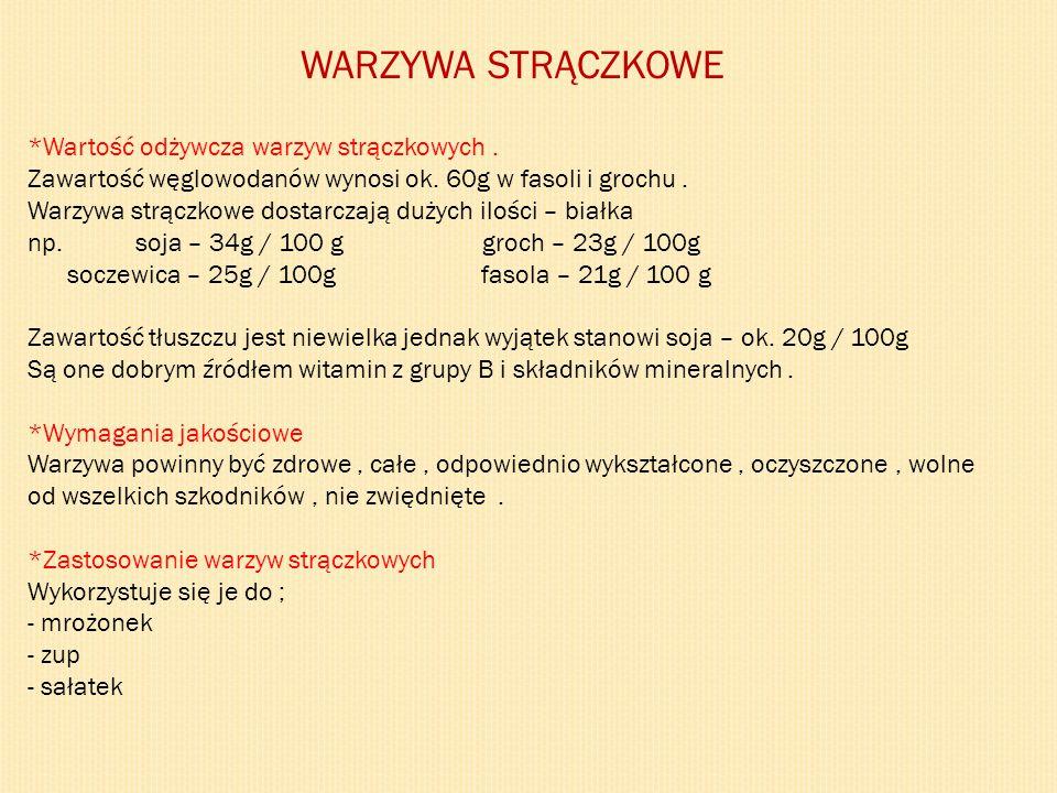 WARZYWA STRĄCZKOWE *Wartość odżywcza warzyw strączkowych .