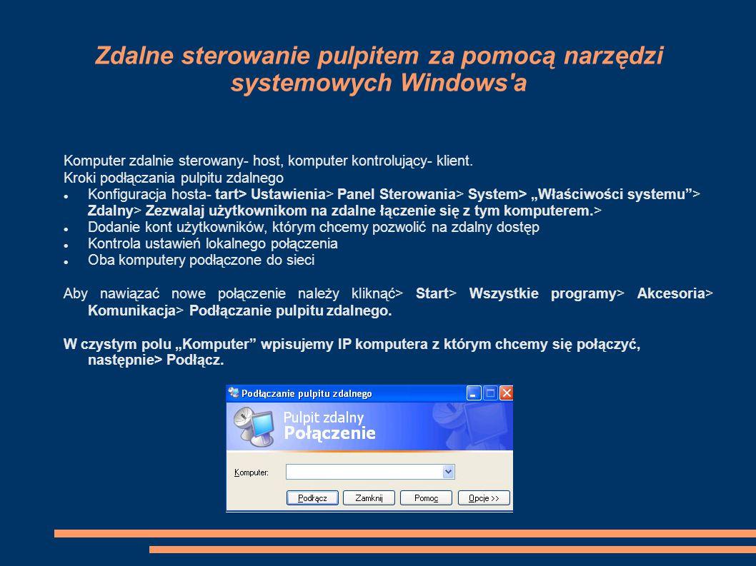 Zdalne sterowanie pulpitem za pomocą narzędzi systemowych Windows a