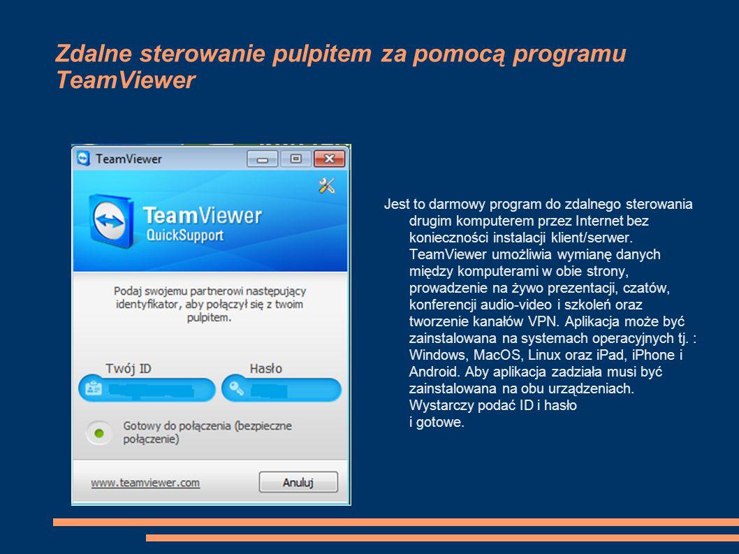 Zdalne sterowanie pulpitem za pomocą programu TeamViewer