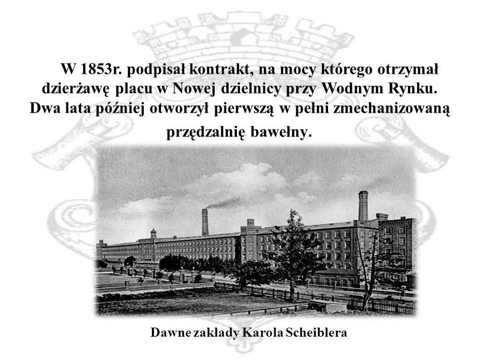 Dawne zakłady Karola Scheiblera