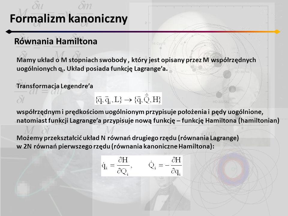 Formalizm kanoniczny Równania Hamiltona