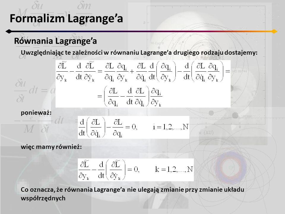 Formalizm Lagrange'a Równania Lagrange'a