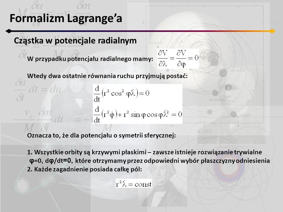 Formalizm Lagrange'a Cząstka w potencjale radialnym