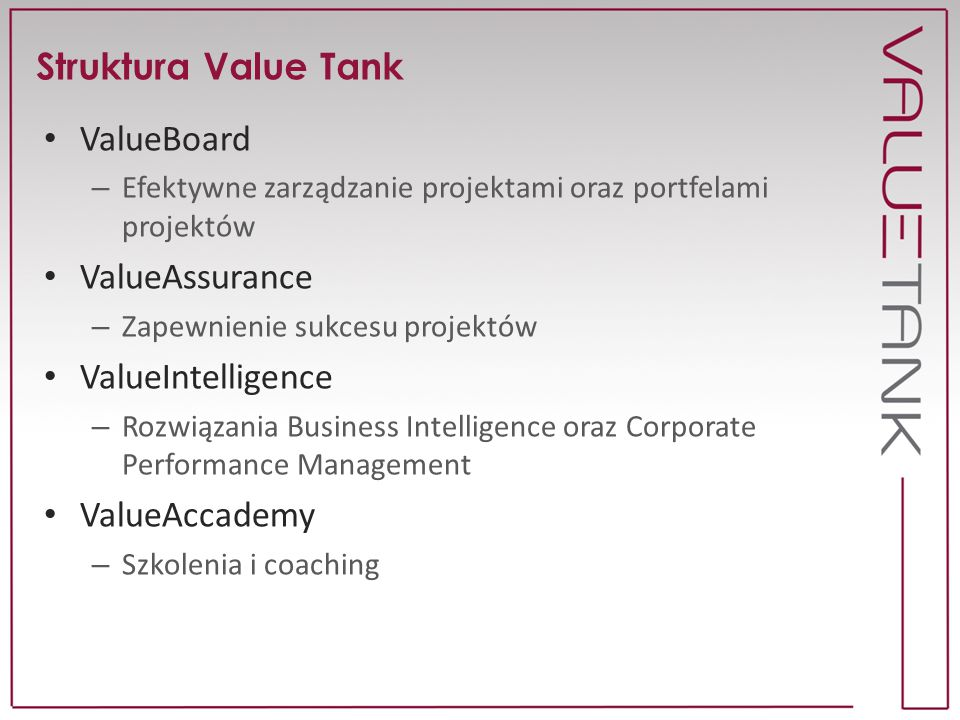 Struktura Value Tank ValueBoard ValueAssurance ValueIntelligence