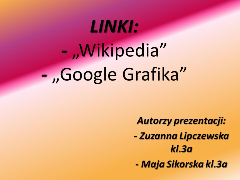"LINKI: - ""Wikipedia - ""Google Grafika"