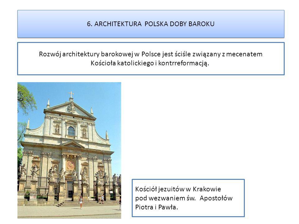 6. ARCHITEKTURA POLSKA DOBY BAROKU