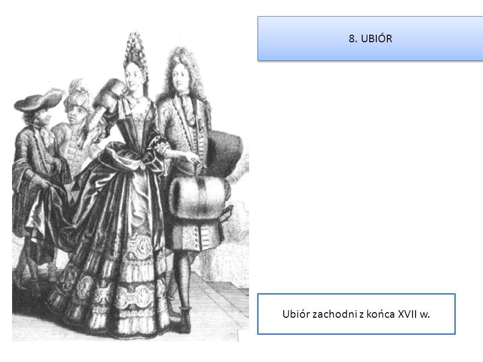 Ubiór zachodni z końca XVII w.