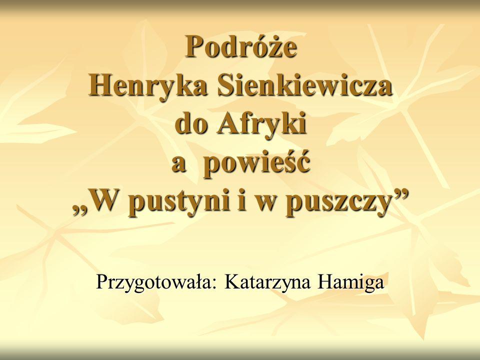 Przygotowała: Katarzyna Hamiga