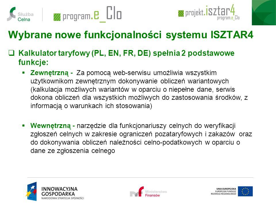 Wybrane nowe funkcjonalności systemu ISZTAR4