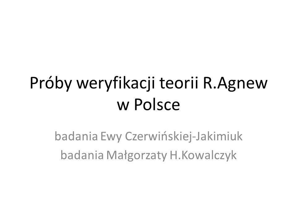 Próby weryfikacji teorii R.Agnew w Polsce