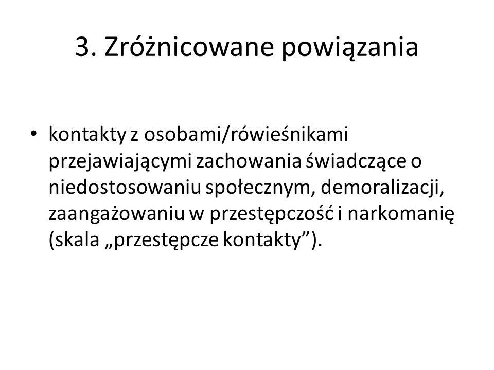 3. Zróżnicowane powiązania
