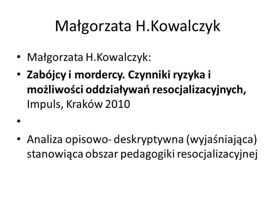 Małgorzata H.Kowalczyk