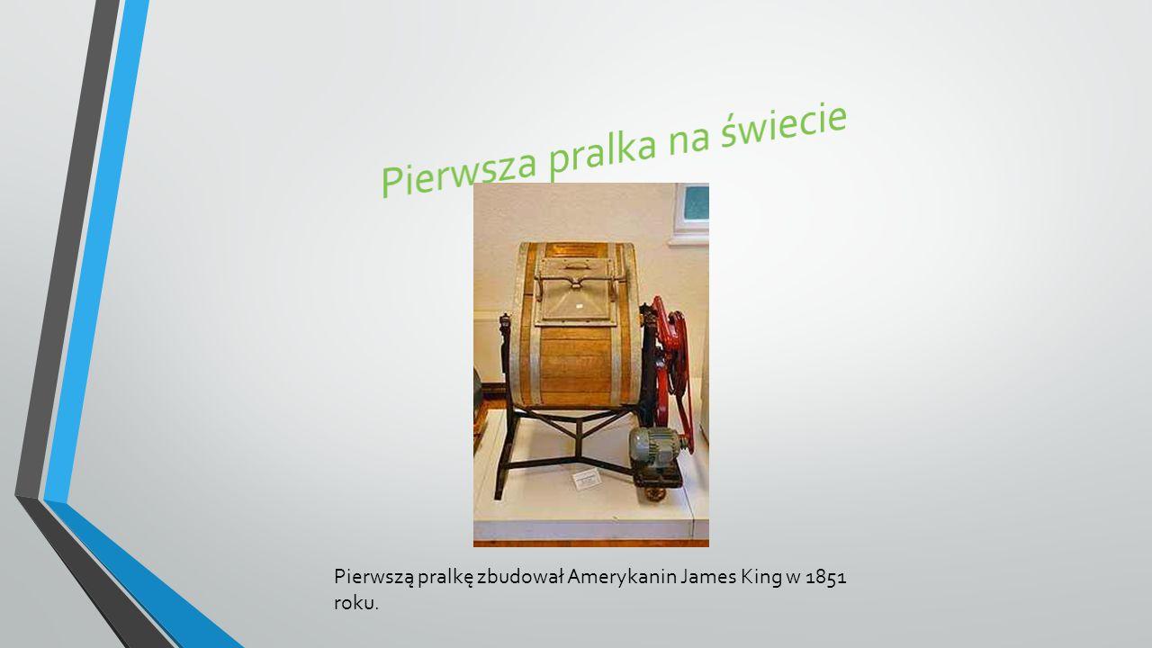 Pierwsza pralka na świecie