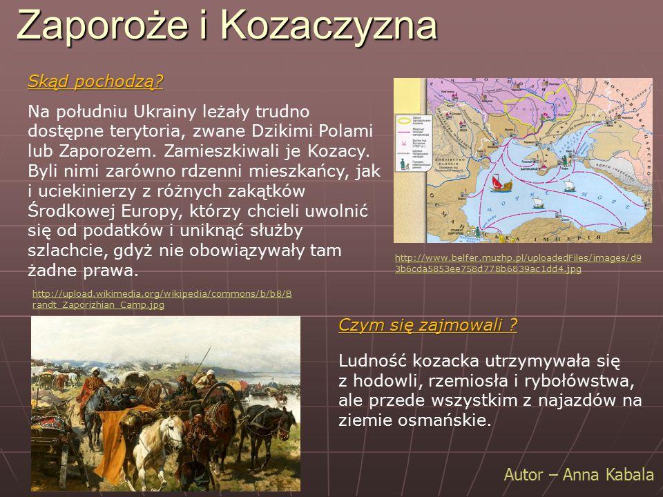 Zaporoże i Kozaczyzna Skąd pochodzą