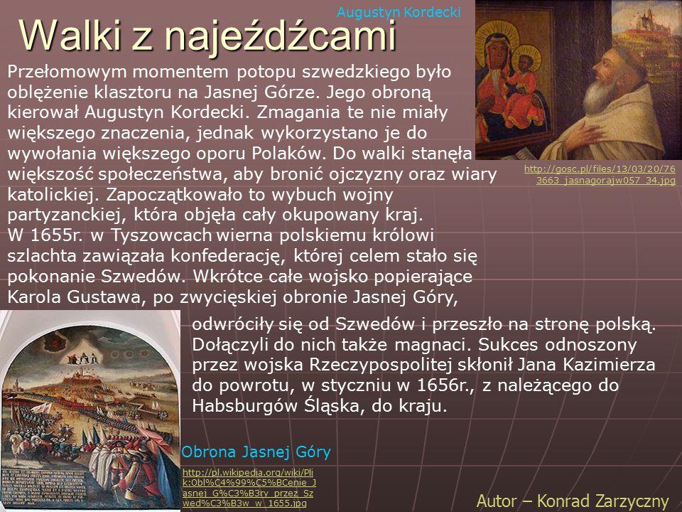 Augustyn Kordecki Walki z najeźdźcami.