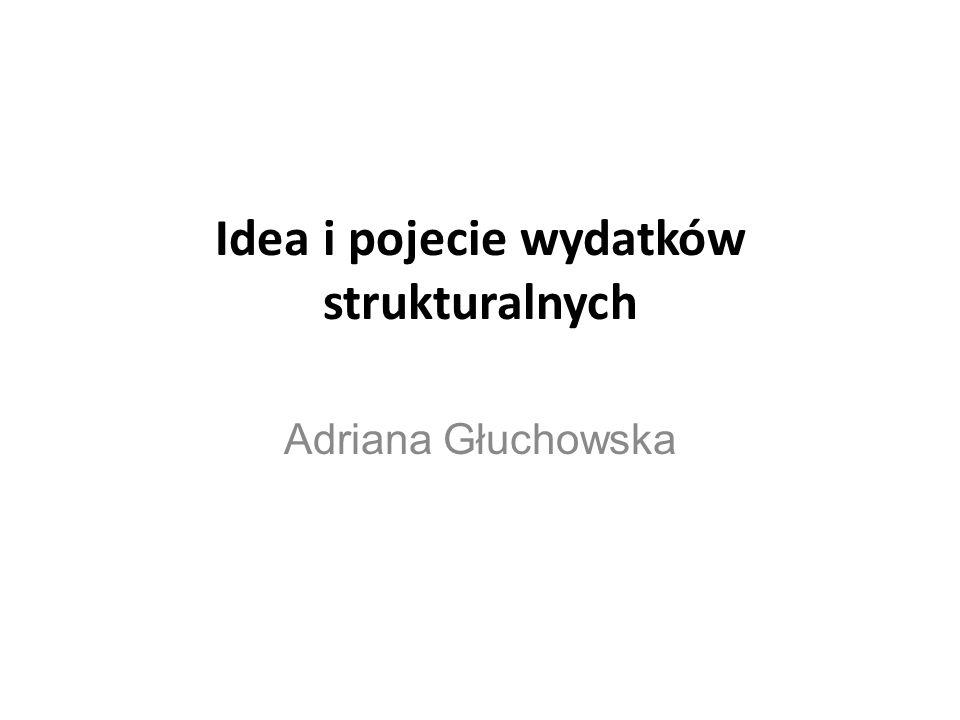 Idea i pojecie wydatków strukturalnych