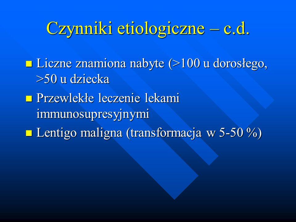 Czynniki etiologiczne – c.d.