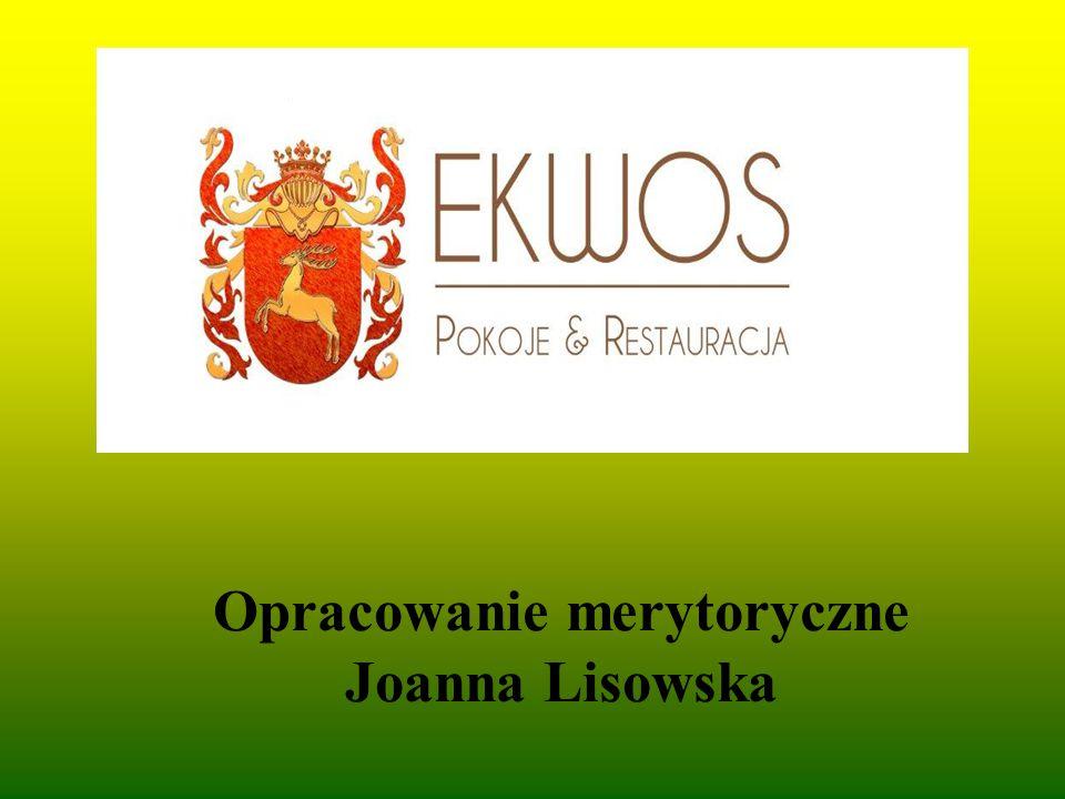Opracowanie merytoryczne Joanna Lisowska
