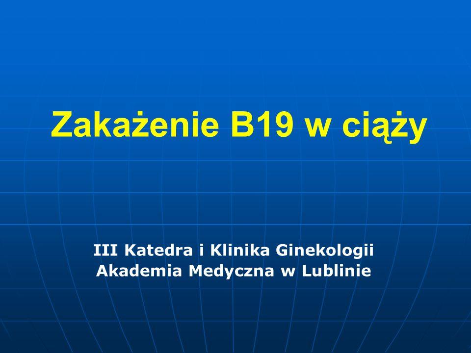 III Katedra i Klinika Ginekologii Akademia Medyczna w Lublinie