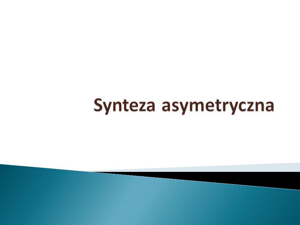 Synteza asymetryczna