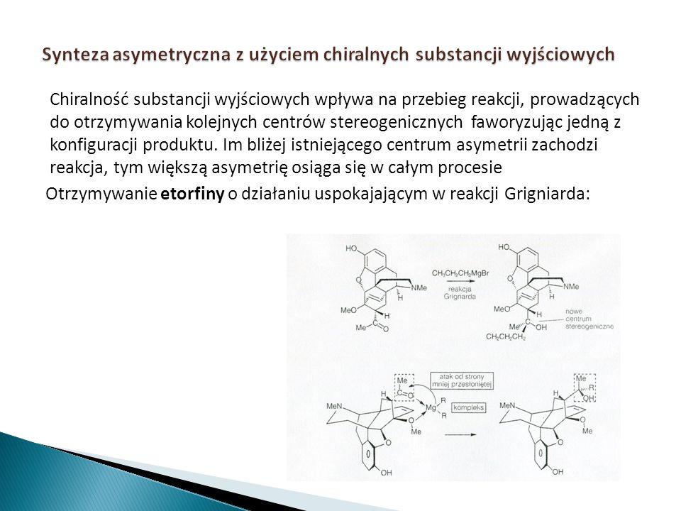Synteza asymetryczna z użyciem chiralnych substancji wyjściowych
