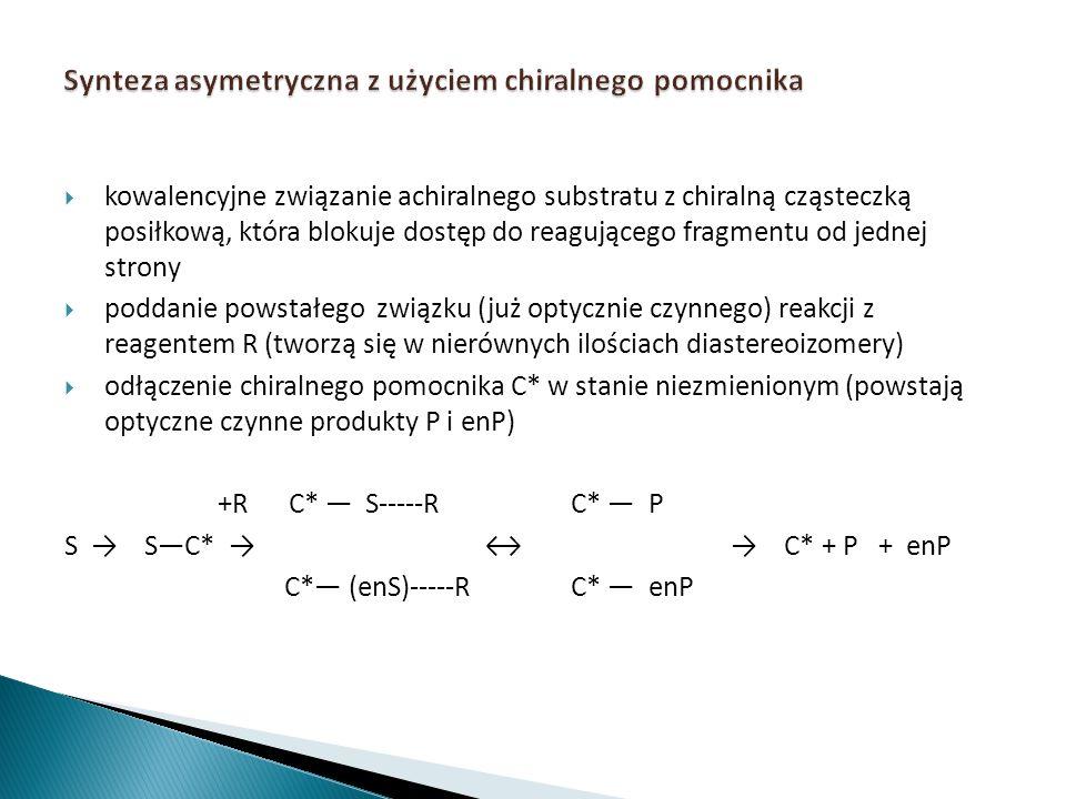 Synteza asymetryczna z użyciem chiralnego pomocnika