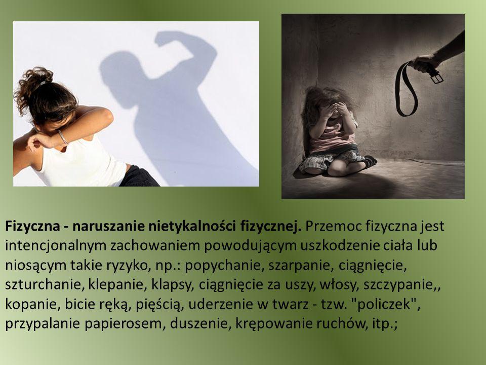 Fizyczna - naruszanie nietykalności fizycznej