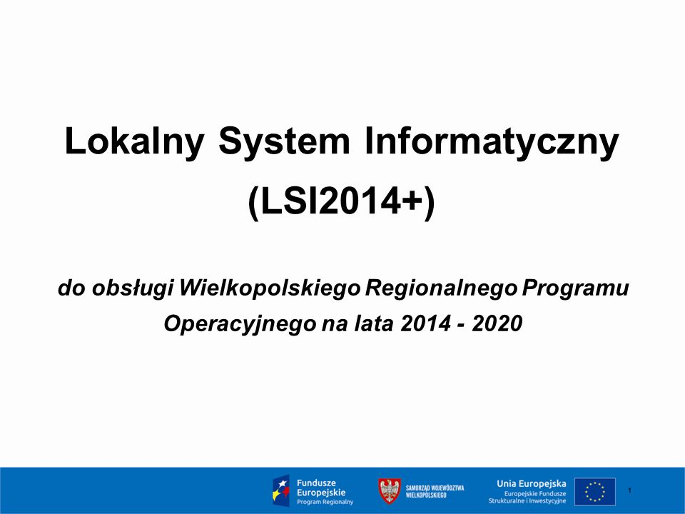 Lokalny System Informatyczny (LSI2014+)